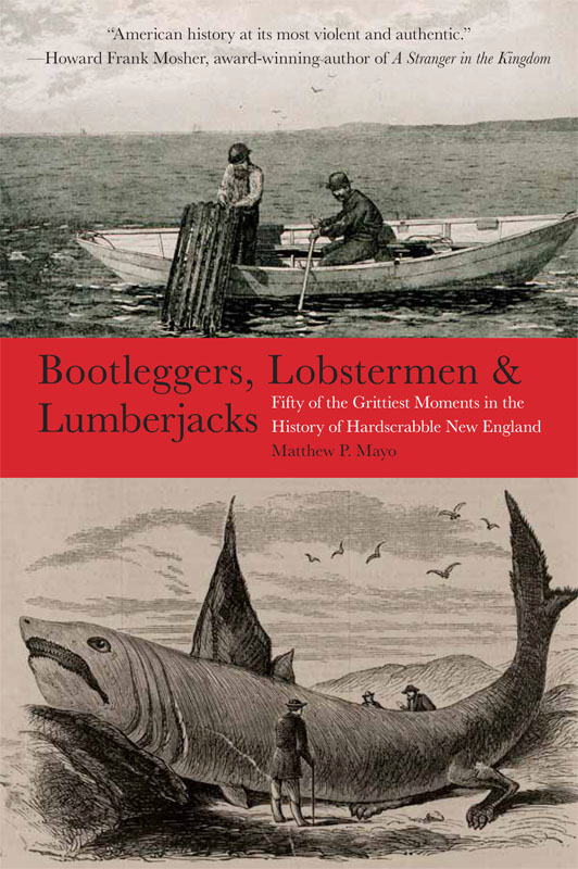 BOOTLEGGERS, LOBSTERMEN & LUMBERJACKS