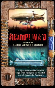 Steampunk'd includes MPM's Western Steampunk short story, Scourge of the Spoils