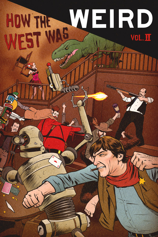 How the West Was Weird Vol II