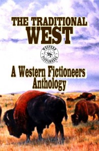 The Traditional West - A Western Fictioneers Anthology