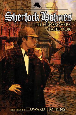 Sherlock Holmes Crossovers Casebook