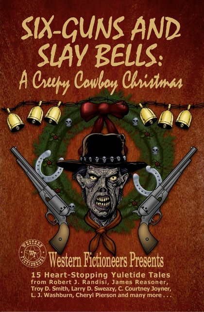 Six-Guns and Slay Bells
