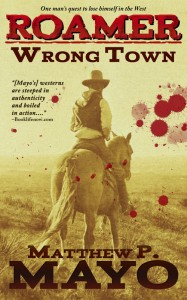 Wrong Town - Roamer Book 1