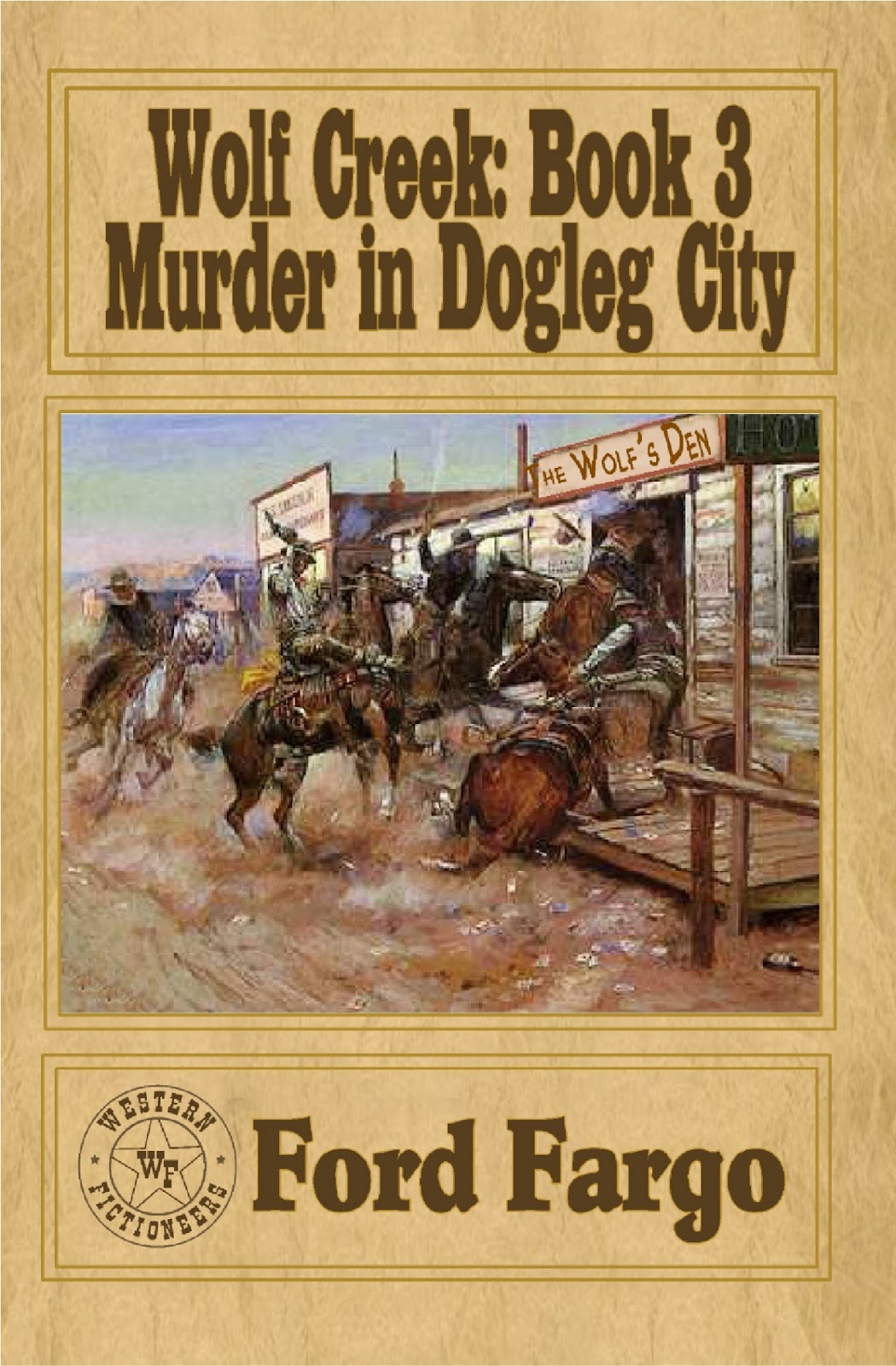 Wolf Creek: Book 3: Murder in Dogleg City