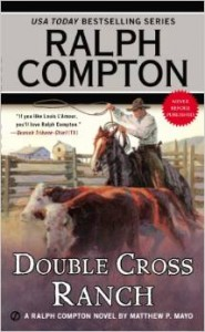 Double Cross Ranch by Matthew P. Mayo