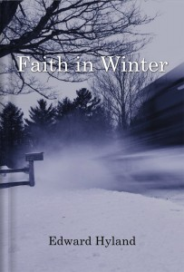 Faith in Winter by Edward Hyland