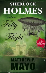 Sherlock Holmes and The Folly of Flight