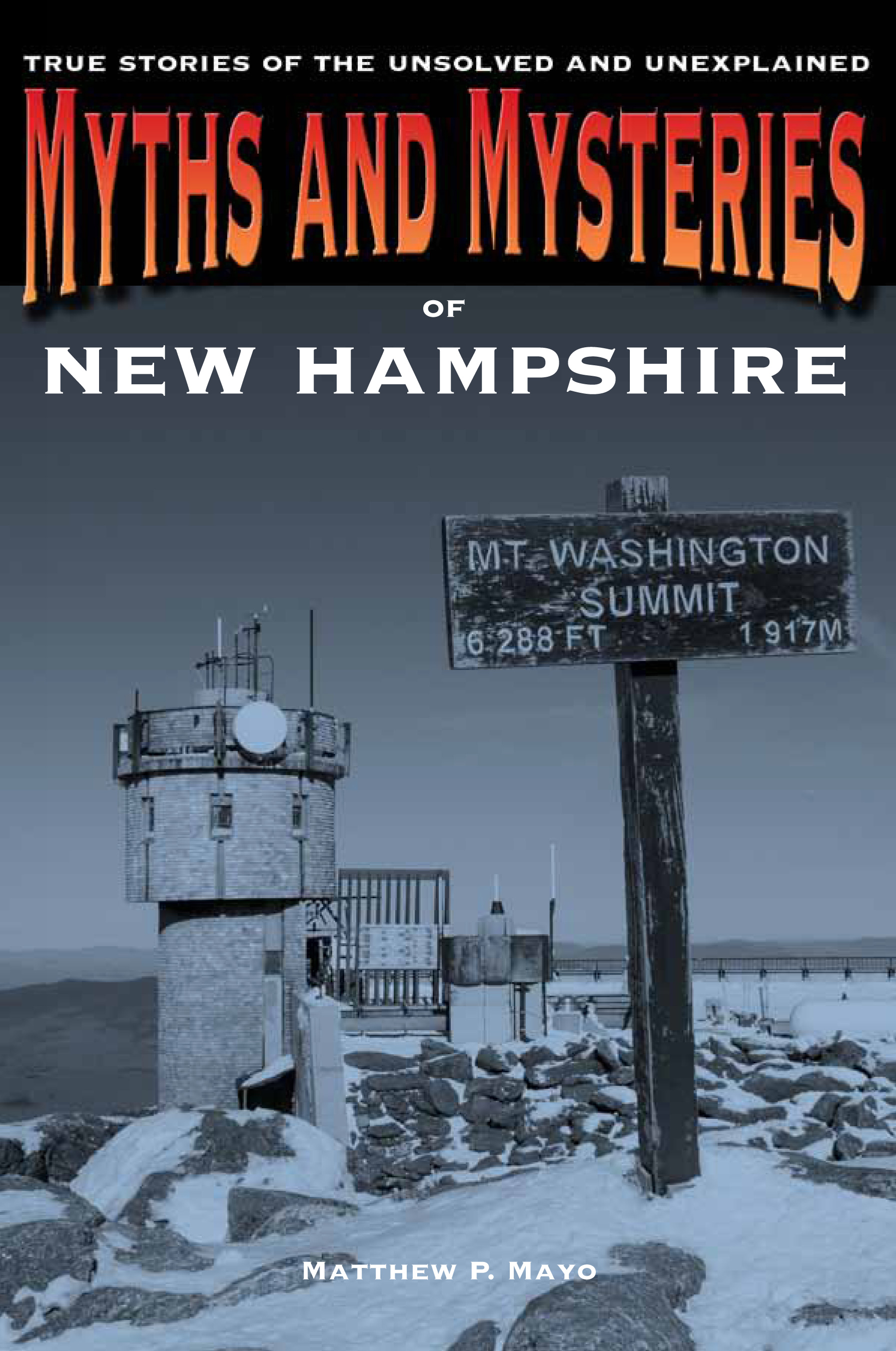 MYTHS AND MYSTERIES OF NEW HAMPSHIRE