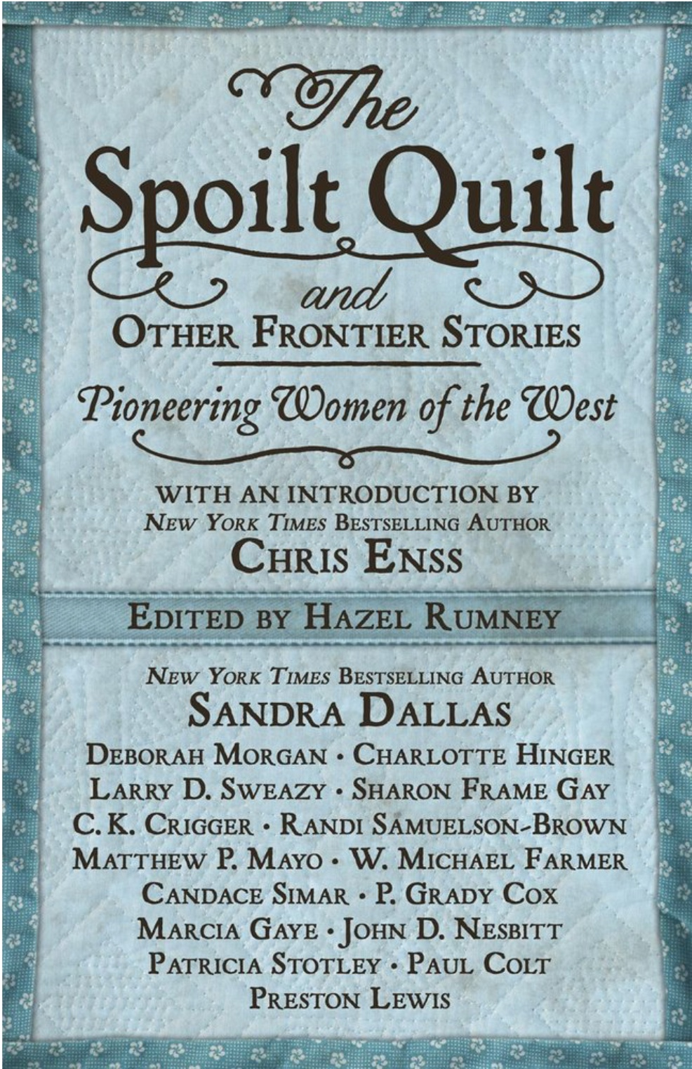 The Spoilt Quilt and Other Frontier Stories