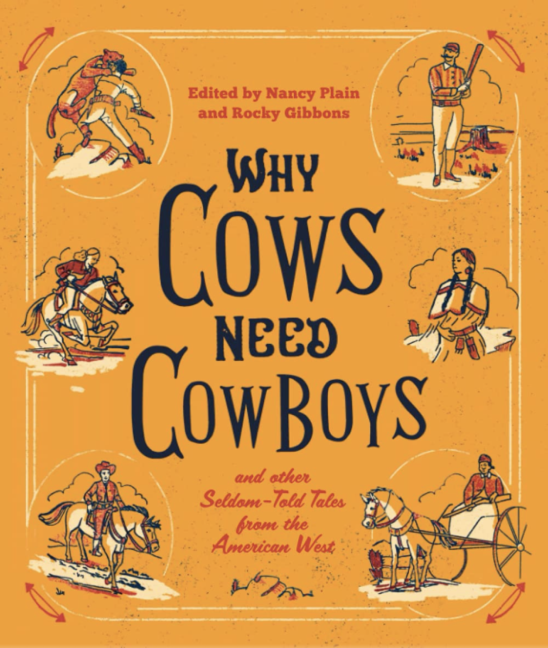 Why Cows Need Cowboys cover